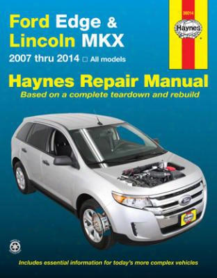 Ford Edge & Lincoln Mkx Haynes Repair Manual 2007-2014
