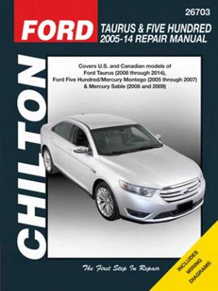 Ford Taurus 500 & Mercury Montego Sable Chilton Repair Manual 2005-2014
