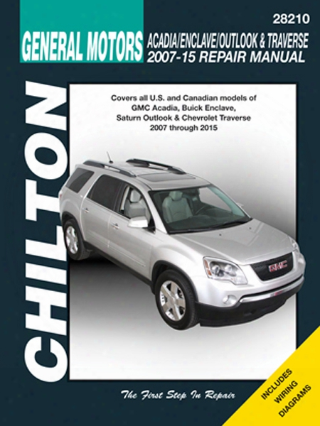 Gmc Acadia Buick Enclave Saturn Outlook & Chevy Traverse Chilton Repair Manual 2007-2015
