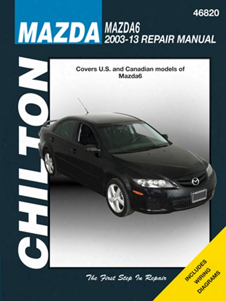 Mazda 6 Chilton Repair Manual 2003-2013