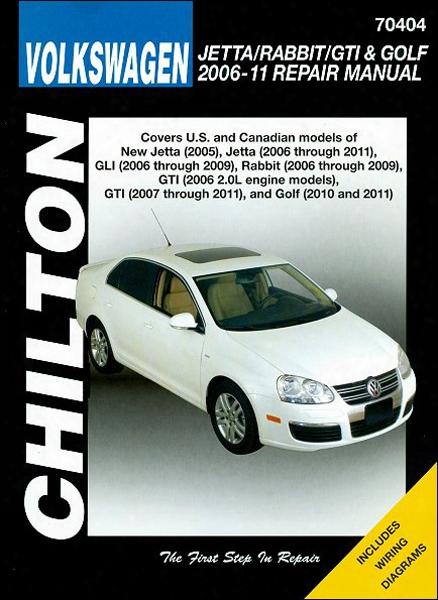 Volkswagen Jetta Rabbit Gti & Golf Chilton Repair Manual 2006-2011