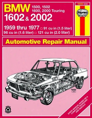 Bmw 1500 1502 1600 1602 Haynes Repair Manual 1959-1977