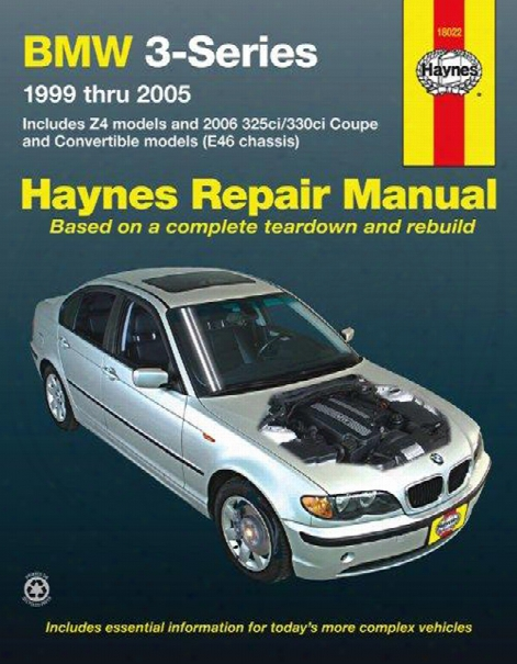 Bmw 3-series And Z4 Haynes Repair Manual 1999-2005
