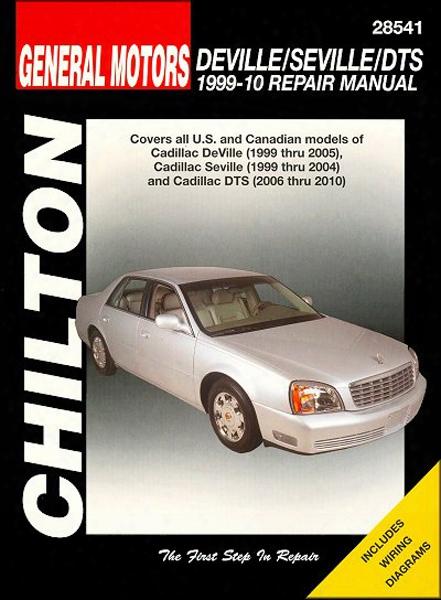 Cadillac Deville Seville & Dts Chilton Repair Manual 1999-2010