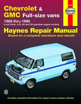 Chevrolet & Gmc Full-size Vans Haynes Repair Manual 1968-1996
