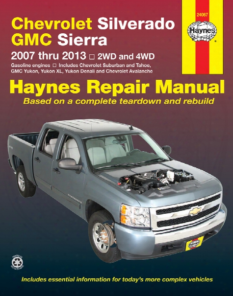 Chevrolet And Gmc Pick-ups Haynes Repair Manual 2007-2013