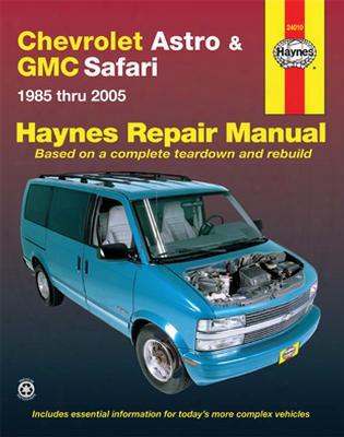 Chevrolet Astro & Gmc Safari Haynes Repair Manual 1985-2005