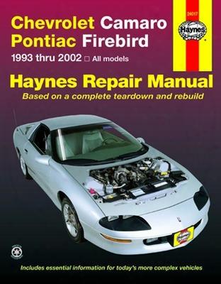 Chevrolet Camaro & Pontiac Firebird Haynes Repair Manual 1993-2002