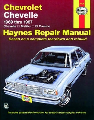 Chevrolet Chevelle Malibu And El Camino Haynes Repair Manual 1969-1987