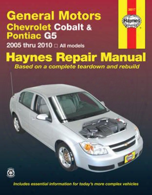 Chevrolet Cobalt & Pontiac G5 Haynes Repair Manual 2005-2010