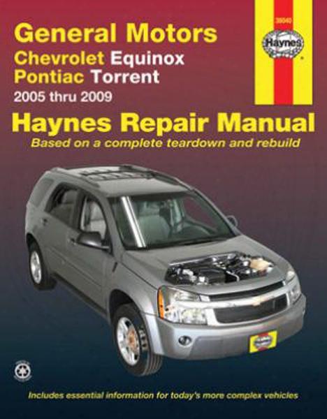 Chevrolet Equi Nox & Pontiac Torrent Haynes Repair Manual 2005-2009