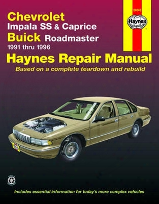 Chevrolet Impala Ss Caprice And Buick Roadmaster Haynes Repair Manual 1991-1996