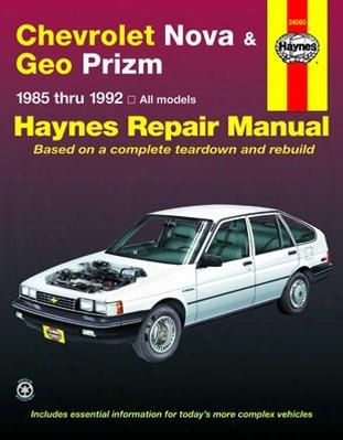Chevrolet Nova & Geo Prizm Haynes Repair Manual 1985-1992