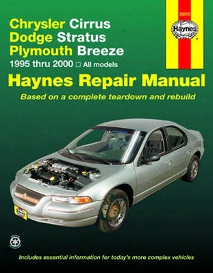 Chrysler Cirrus Dodge Stratus Plymouth Breeze Haynes Repair Manual 1995-2000
