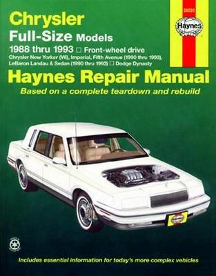 Chrysler Full-size Models Chrysler New Yorker V6 & Dodge Dynasty Haynes Repair Manual 1988-1993