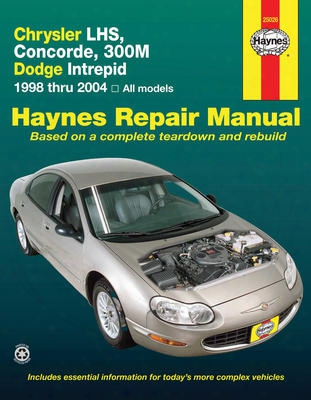 Chrysler Lhs Concorde 300m & Dodge Intrepid Haynes Repair Manual 1998-2004