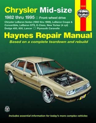 Chrysler Mid-size Dodge Lancer & Plymouth Caravelle Haynes Repair Manual 1982-1995