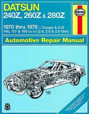 Datsun 240z 260z & 280z Haynes Repair Manual 1970-1978
