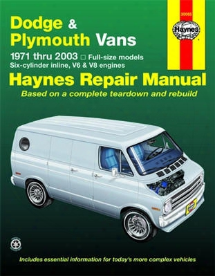 Dodge & Plymouth Full-size Vans Haynes Repair Manual 1971-2003