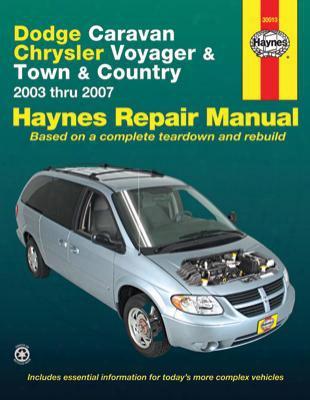 Dodge Caravan Chrysler Voyager & Town And Country Haynes Repair Manual 2003-2007