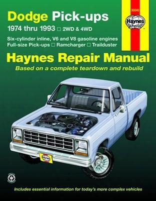 Dodge Full-size Pick-ups Haynes Repair Manual 1974-1993