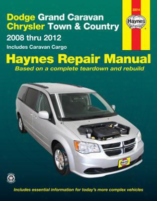 Dodge Grand Caravan & Chrysler Town & Country Haynes Repair Manual 2008-2012