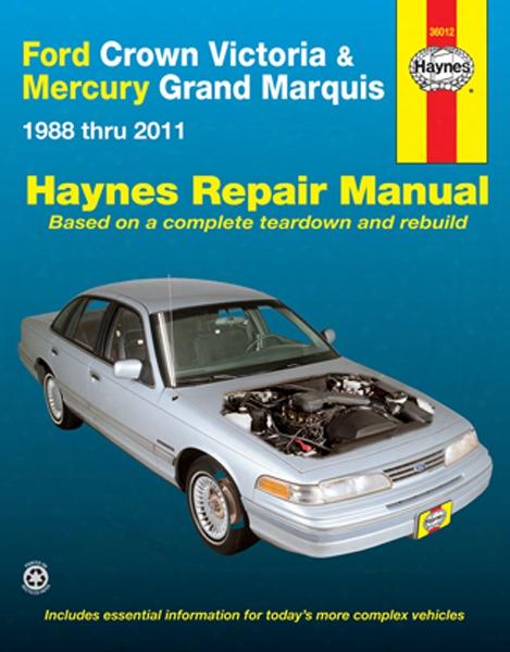 Ford Crown Victoria & Mercury Grand Marquis Haynes Repair Manual 1988-2011