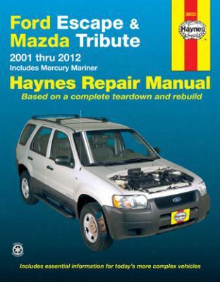 Ford Escape & Mazda Tribute Haynes Repair Manual 2001-2012