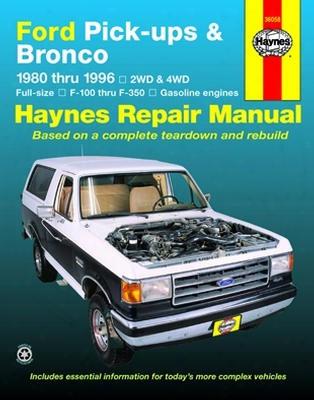 Ford Pick-ups & Bronco Haynes Repair Manual 1980-1996