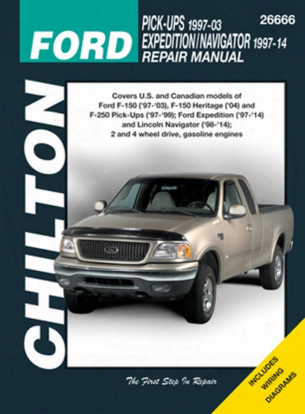 Ford Pick-ups Expedition & Lincoln Navigator Chilton Manual 1997-2014