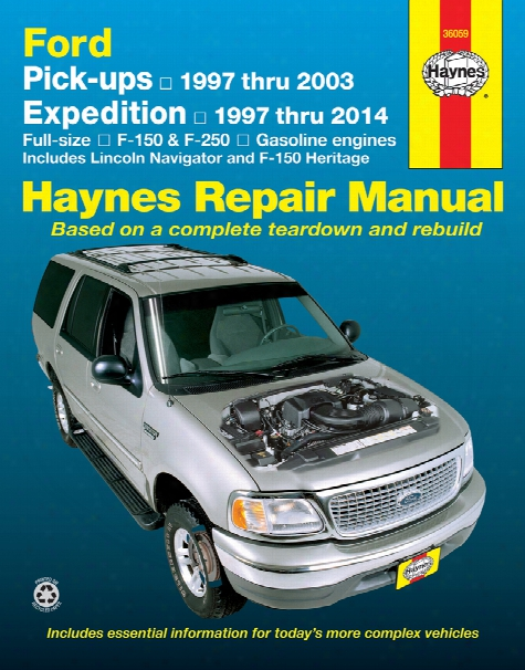Ford Pick-ups Expedition & Lincoln Navigator Haynes Repair Manual 1997-2014
