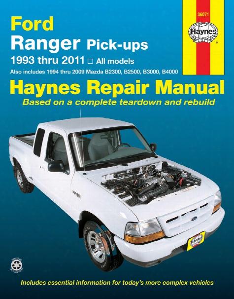 Ford Ranger & Mazda Pick-ups Haynes Repair Manual 1993-2011