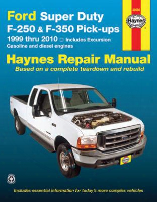 Ford Super Duty Pick-up & Excursion Haynes Repair Manual 1999-2010