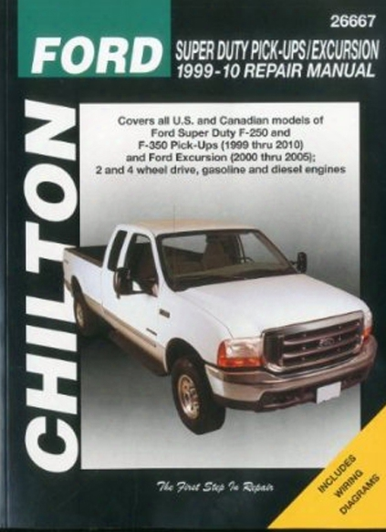 Ford Super Duty Pick-ups & Excursion Chilton Repair Manual 1999-2010