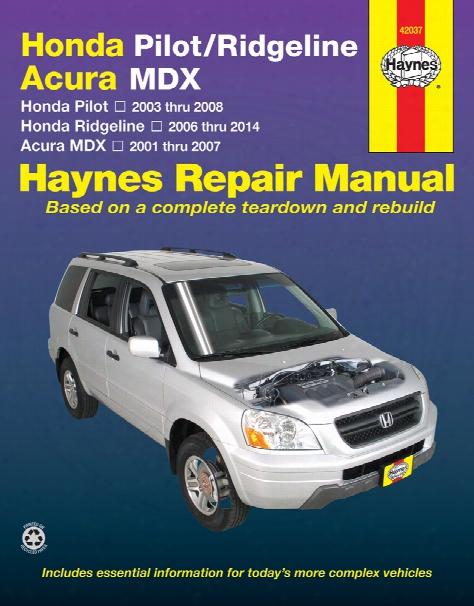 Haynes Repair Manual For Acura Mdx & Honda Pilot And Ridgeline 2001-2014