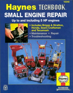 Haynes Small Engine Repair Manual 5 Horsepower And Smaller