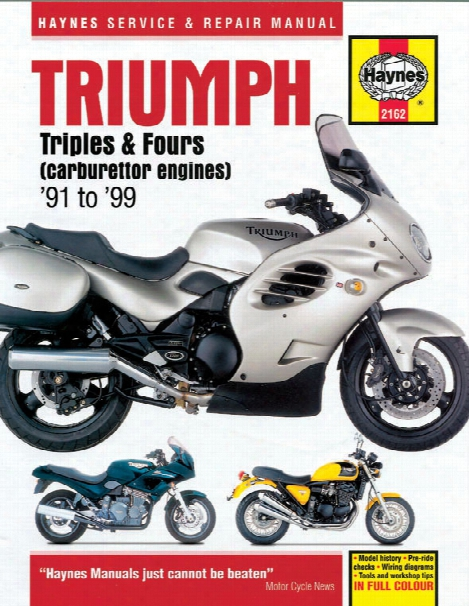 Haynes Triumph 750/900 Triples & 1200 Fours Superbike 1991-1999