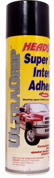 Heads-up Ultra-grip Interior Adhesive 16 Oz.