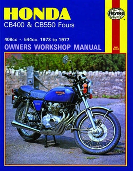 Honda Cb400 & Cb550 Fours Haynes Repair Manual 1973 - 1977