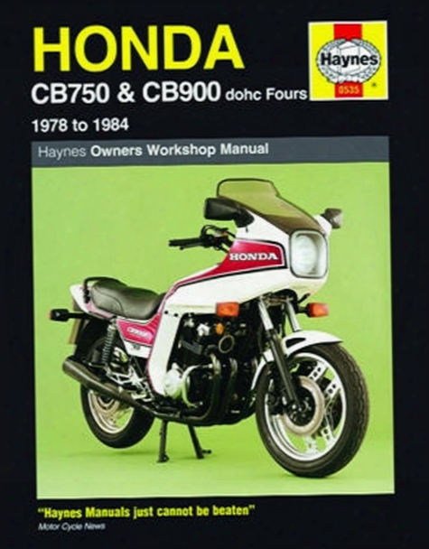 Honda Cb750 And Cb900 Dohc Fours Haynes Repair Manual 1978 - 1984