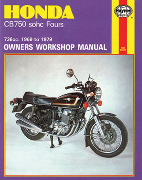 Honda Cb750 Sohc Fours Haynes Repair Manual 1969 - 1979