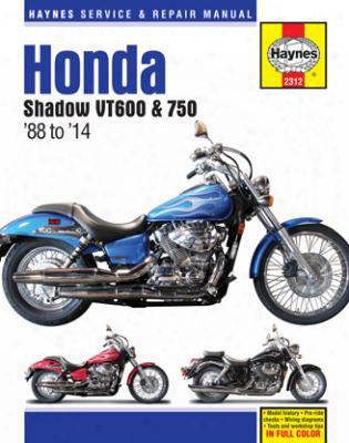 Honda Shadow Vt600 & Vt750 Haynes Repair Manual 1988-2014