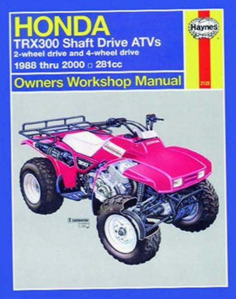 Honda Trx300 Shaft Drive Haynes Repair Manual 1988 - 2000