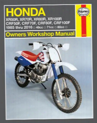 Honda Xr50r Xr70r Xr80r Xr100r Crf50f Crf70f Crf80f Crf100f Haynes Repair Manual 1985-2016