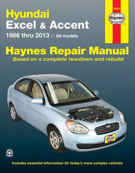 Hyundai Excel & Accent Haynes Repair Manual 1986-2013