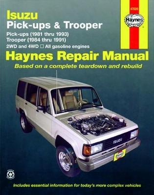 Isuzu Pick-ups & Trooper Haynes Repair Manual 1981-1993