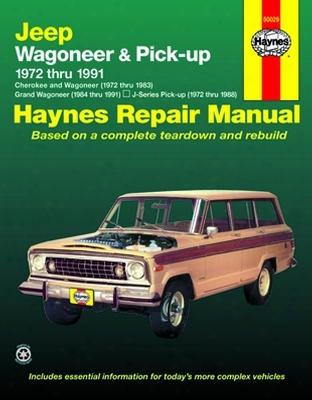 Jeep Wagoneer & Pick-up Haynes Repair Manual 1972-1991