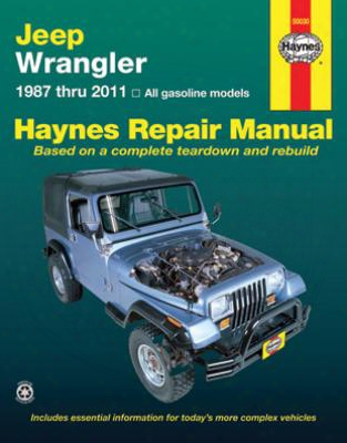 Jeep Wrangler Haynes Repair Manual 1987-2011