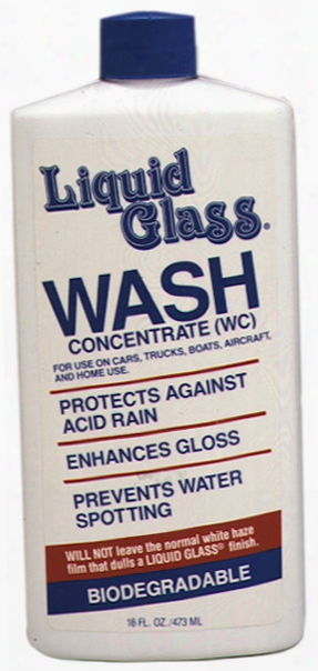 Liquid Glass Wash Concentrate 16 Oz.
