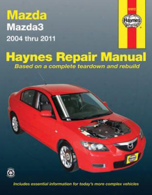 Mazda 3 Haynes Repair Manual 2004-2011
